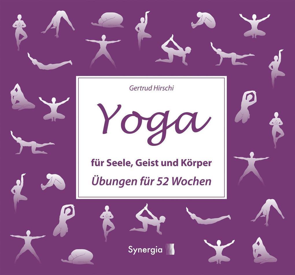 Yoga für Seele, Geist und Körper als eBook Down...