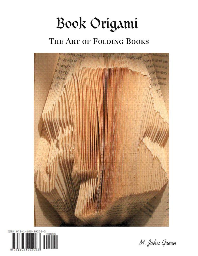 Book Origami : The Art of Folding Books als eBo...