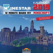 Kalender 2019 - 12 Monate Bauen mit Minecraft - Mit Spieletipps und vielen Crafting - Rezepten