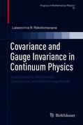 Covariance and Gauge Invariance in Continuum Physics