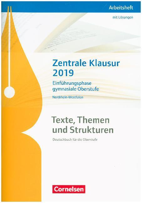 Texte, Themen und Strukturen. Zentrale Klausur Einführungsphase 2019 - Nordrhein-Westfalen als Buch