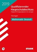 Qualifizierender Hauptschulabschluss Thüringen 2019 - Mathematik, Deutsch