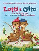Lotti und Otto