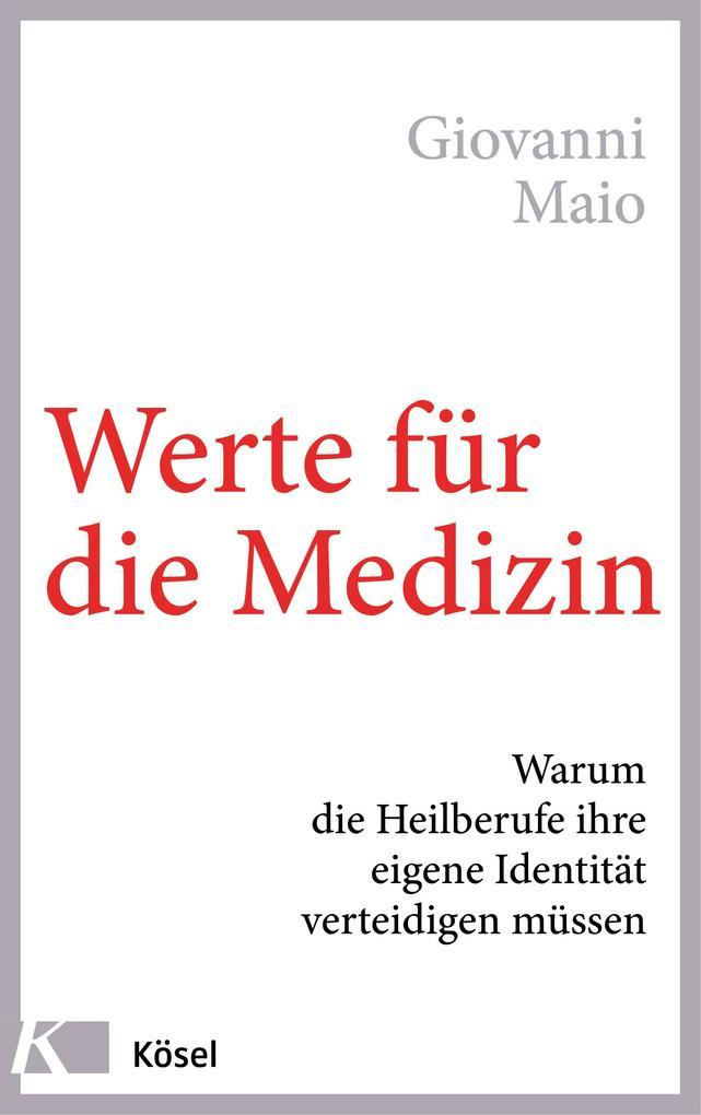 Werte für die Medizin als Buch