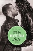 Perfect Rush. Wahre Liebe