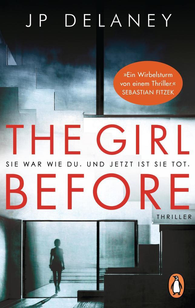 The Girl Before - Sie war wie du. Und jetzt ist sie tot. als Taschenbuch