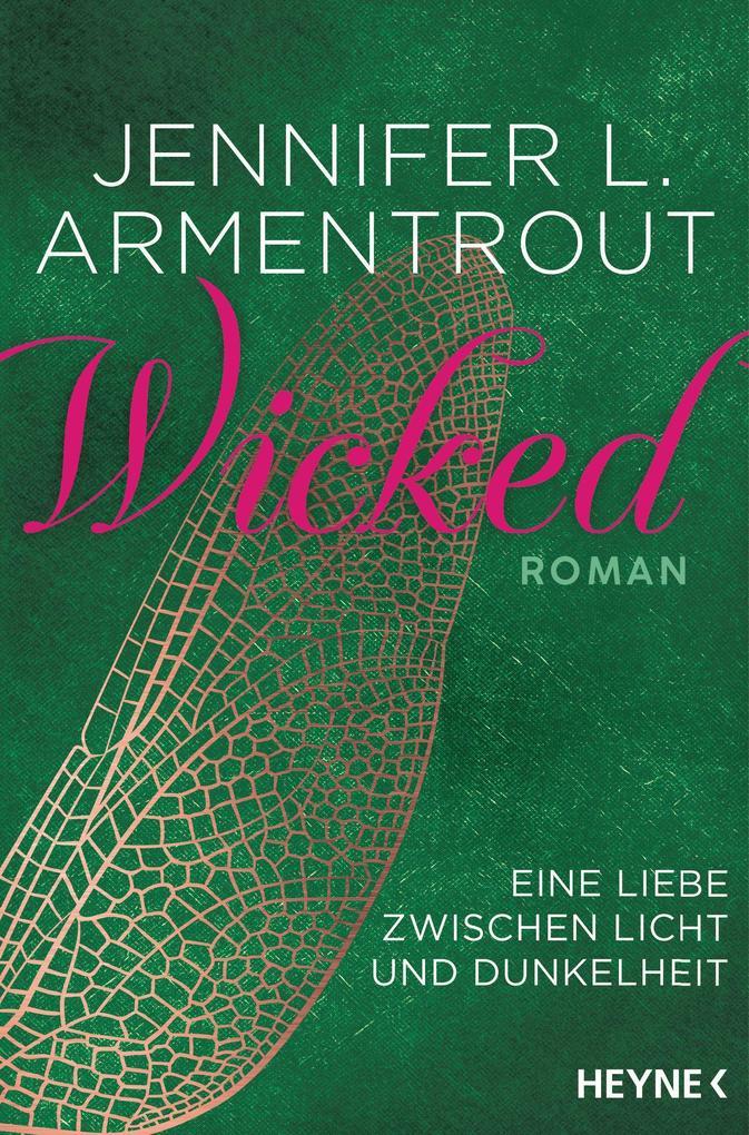 Wicked - Eine Liebe zwischen Licht und Dunkelheit als Taschenbuch