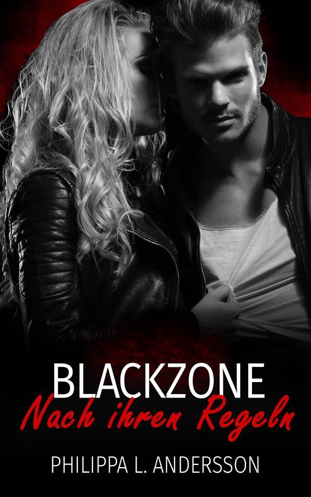 Blackzone - Nach ihren Regeln als eBook epub