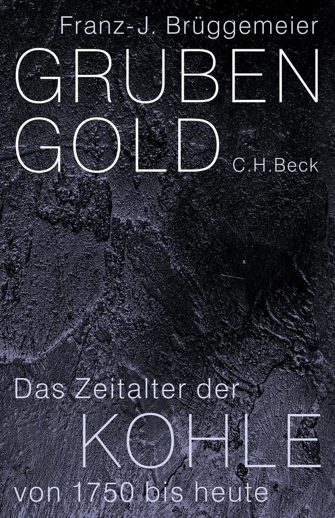 Grubengold als eBook