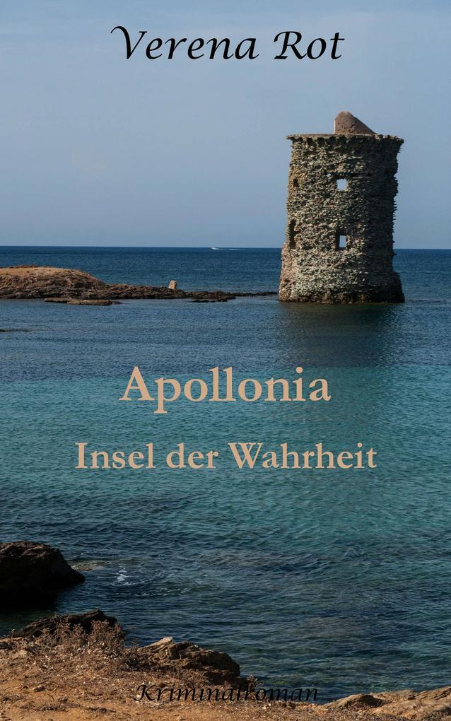 Apollonia: Insel der Wahrheit als eBook