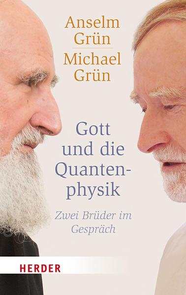 Gott und die Quantenphysik als Taschenbuch