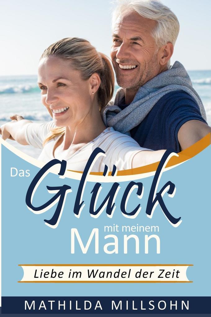 Das Glück mit meinem Mann als eBook