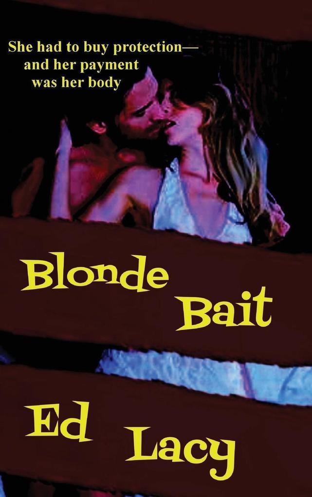Blonde Bait als Buch von Ed Lacy