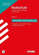 Original-Prüfungen Realschule Bayern 2019 - Haushalt und Ernährung
