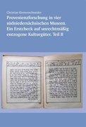 Provenienzforschung in vier südniedersächsischen Museen. Ein Erst-Check auf unrechtmäßig entzogene K
