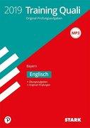 Training Abschlussprüfung Quali Mittelschule 2019 - Englisch 9. Klasse - Bayern