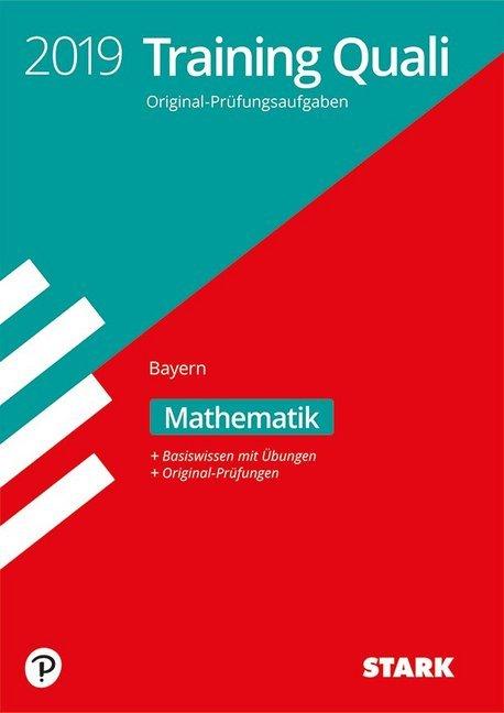 Training Abschlussprüfung Quali Mittelschule Bayern 2019 - Mathematik 9. Klasse als Buch