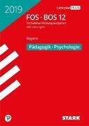 Abiturprüfung FOS/BOS Bayern 2019 - Pädagogik/Psychologie 12. Klasse