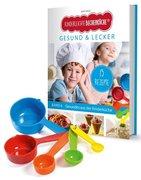Kinderleichte Becherküche - Gesund & Lecker (Band 6). Mit Messbecher-Set
