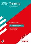 Lösungen zu Training Abschlussprüfung Realschule Bayern 2019 - Mathematik II/III