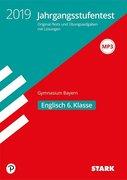 Jahrgangsstufentest Gymnasium 2019 - Englisch 6. Klasse - Bayern