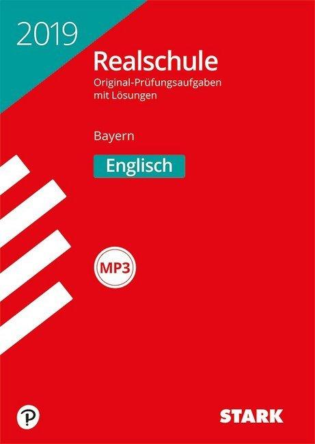 Abschlussprüfung Realschule Bayern 2019 - Englisch mit MP3-CD als Buch