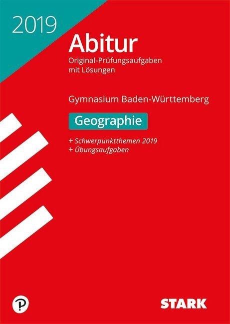 Abiturprüfung Baden-Württemberg 2019 - Geograph...