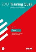 Training Abschlussprüfung Quali Mittelschule 2019 - Deutsch 9. Klasse - Bayern