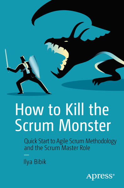 How to Kill the Scrum Monster als Buch