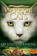 Warrior Cats Staffel 4/06 - Zeichen der Sterne. Die letzte Hoffnung