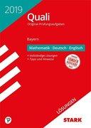 Lösungen zu Original-Prüfungen Quali Mittelschule Bayern 2019 - Mathematik, Deutsch, Englisch 9. Klasse