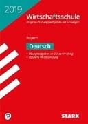 Original-Prüfungen Wirtschaftsschule Bayern 2019 - Deutsch