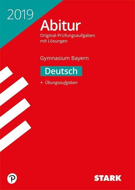 Abiturprüfung Bayern 2019 - Deutsch als Buch