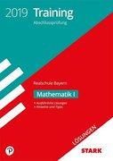 Lösungen zu Training Abschlussprüfung Realschule Bayern 2019 - Mathematik I