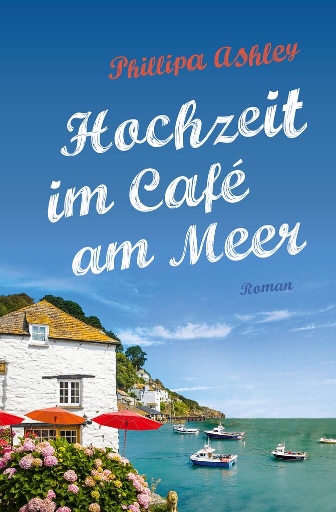 Hochzeit im Café am Meer als eBook