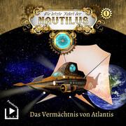 Die letzte Fahrt der Nautilus 1 - Das Vermächtnis von Atlantis