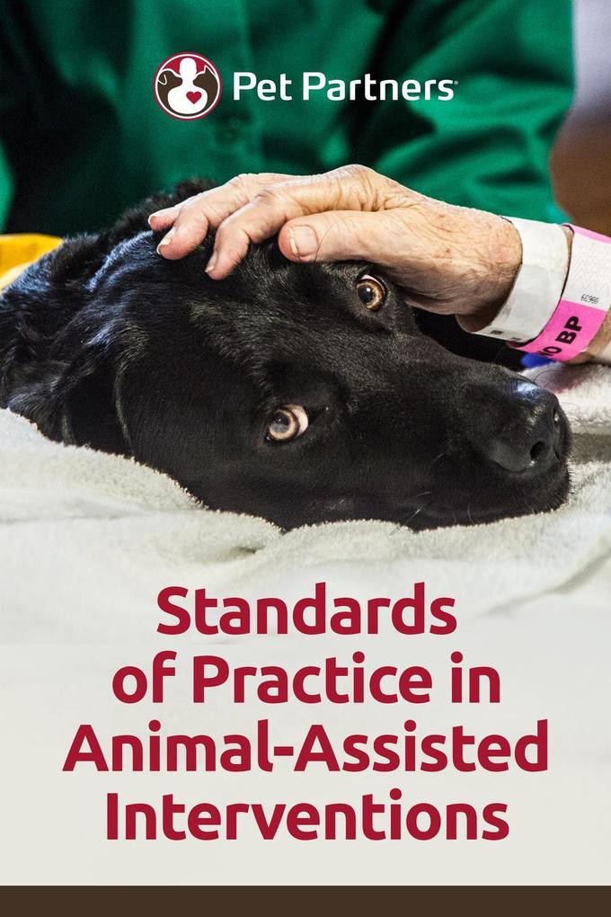 Standards of Practice in Animal-Assisted Interv...