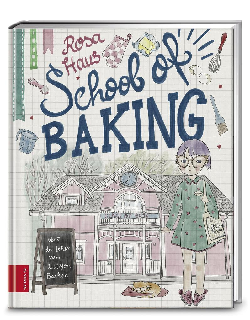 Rosa Haus - School of baking als Buch