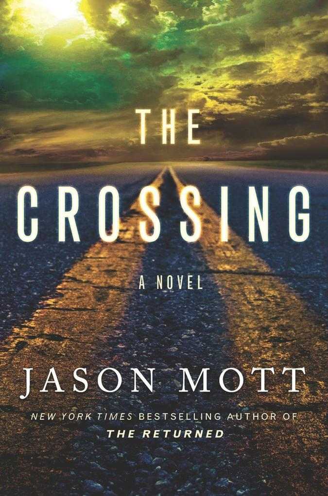 The Crossing als eBook Download von Jason Mott