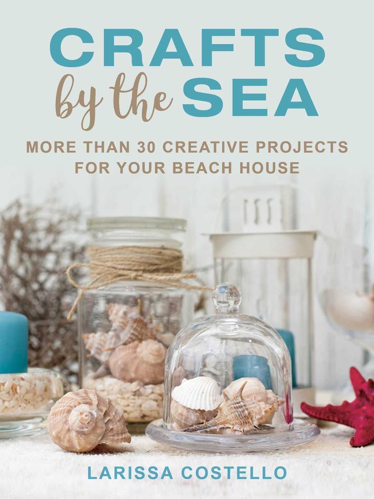 Crafts by the Sea als eBook Download von Lariss...