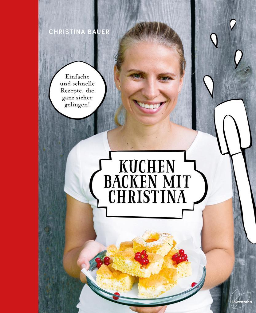 Kuchen backen mit Christina als Buch