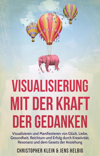 Visualisierung mit der Kraft der Gedanken als B...