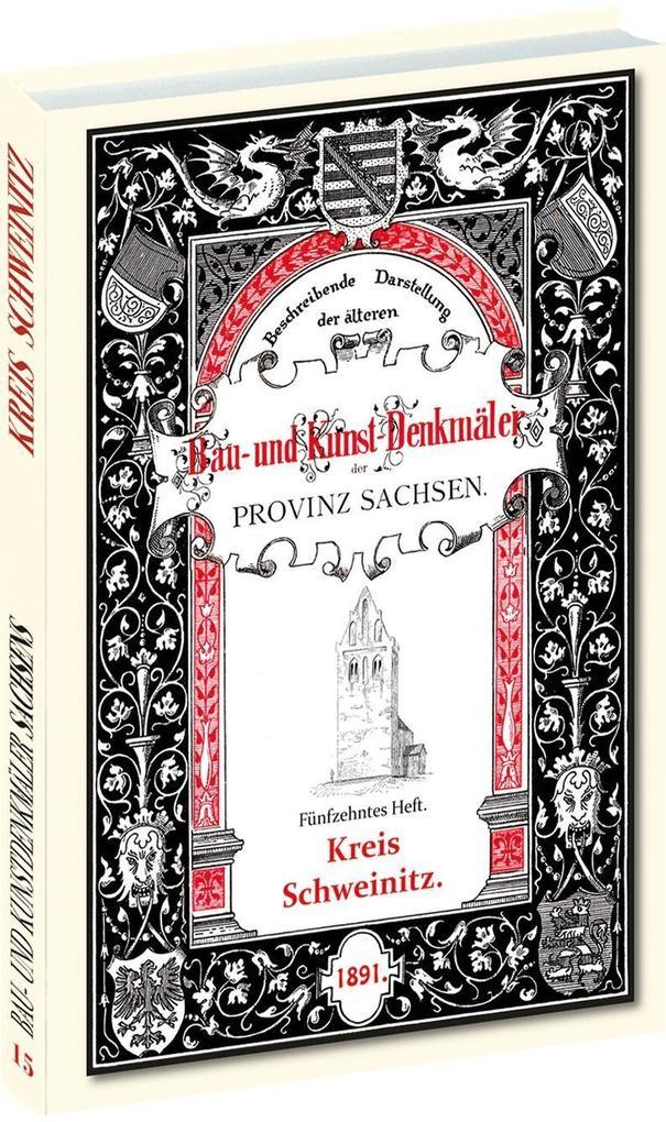 Bau- und Kunstdenkmäler des Kreises SCHWEINITZ 1891 als Buch