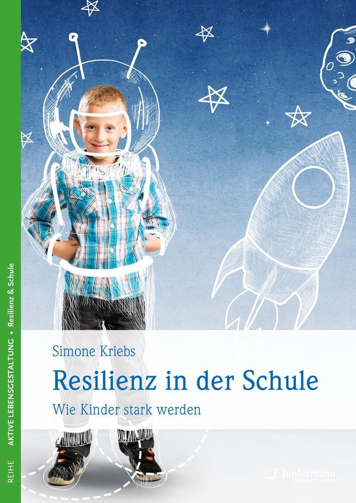Resilienz in der Schule als Buch