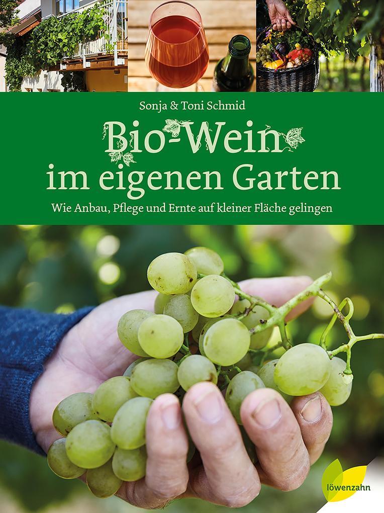 Bio-Wein im eigenen Garten als Buch