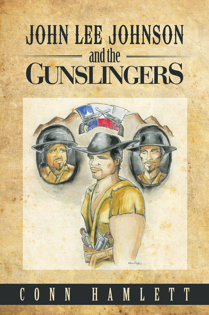 John Lee Johnson and the Gunslingers als eBook ...