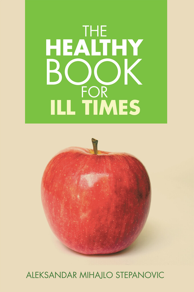 The Healthy Book for Ill Times als eBook Downlo...