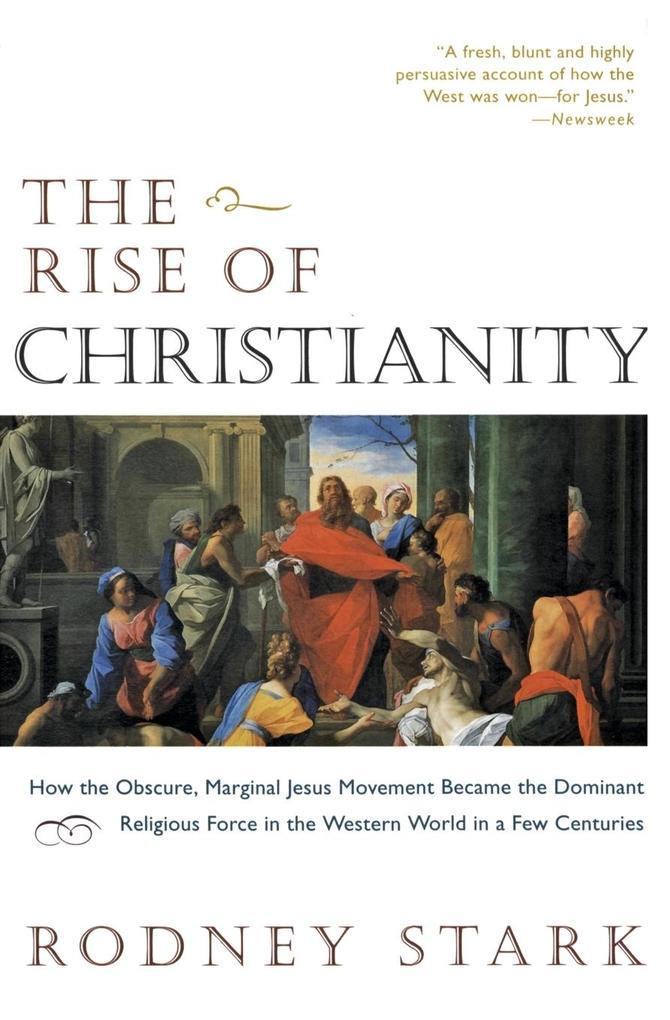 Rise of Christianity, The als Taschenbuch von R...