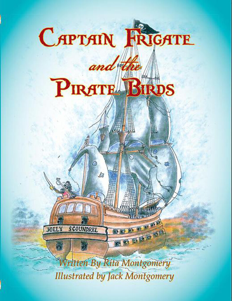 Captain Frigate and the Pirate Birds als eBook ...