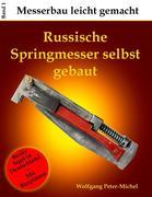 Russische Springmesser selbst gebaut